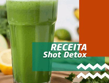 Shot Detox, mais saúde e bem-estar para você!